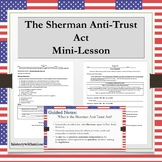 The Sherman Anti-Trust Act in the Industrial Age (1890-1920)