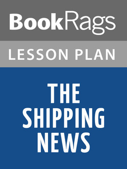 The Shipping News Lesson Plans