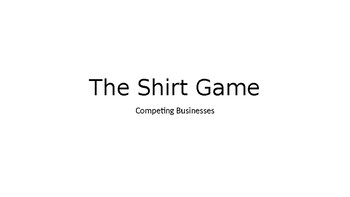 The Shirt Game: Economics Supply and Demand Market Competition