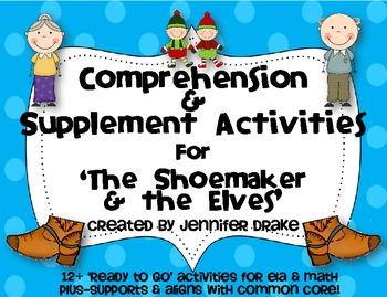 The Shoemaker & The Elves Comprehension & Supplemental Act