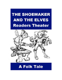 The Shoemaker and the Elves - A Readers Theater Folk Tale