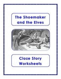 The Shoemaker and the Elves Cloze Story