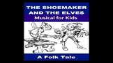 The Shoemaker and the Elves Musical PowerPoint for Kids