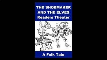 The Shoemaker and the Elves PowerPoint Readers Theater
