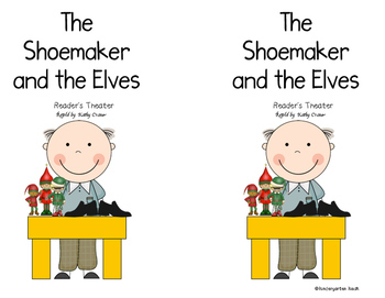 Readers Theater The Shoemaker and the Elves