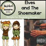 The Shoemaker and the Elves Readers' Theater For Early Readers