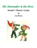 The Shoemaker and the Elves Reader's Theater scripts