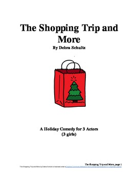 The Shopping Trip and More--Comedy Skit for Christmas (All