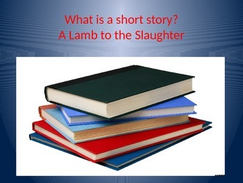The Short Story Formula-  Lamb to the Slaughter