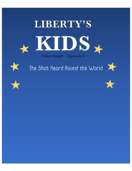 The Shot Heard Round the World - Liberty's Kids