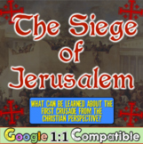 The Siege of Jerusalem, 1096 CE:  Common Core and the Christian Perspective!