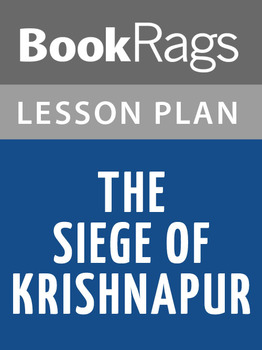 The Siege of Krishnapur Lesson Plans