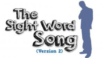 The Sight Word Song (Version 2) [video]