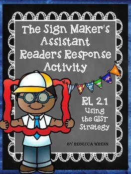 The Sign Maker's Assistant Reading Response and Craftivity