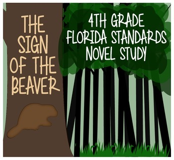 The Sign of the Beaver 4th Grade Florida Standards