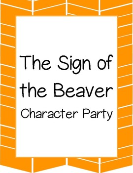The Sign of the Beaver Character Party