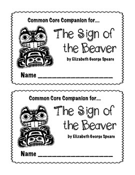 The Sign of the Beaver Common Core Companion student question booklet
