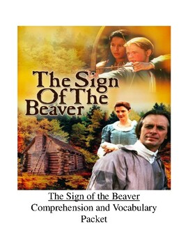 The Sign of the Beaver Comprehension and Vocabulary Packet