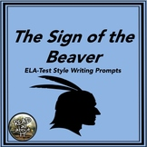 The Sign of the Beaver-ELA Test-Style Writing Prompts