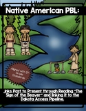 The Sign of the Beaver (End of Book PBL- Linked the the Dakota Access Pipeline)