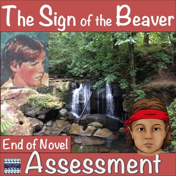 The Sign of the Beaver End of Novel Assessment