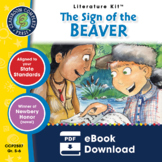 The Sign of the Beaver - Literature Kit Gr. 5-6