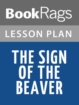 The Sign of the Beaver Lesson Plans