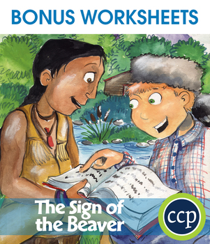 The Sign of the Beaver - Literature Kit Gr. 5-6 - BONUS WORKSHEETS