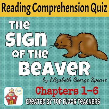 The Sign of the Beaver Quiz Chapters 1-6 FREEBIE