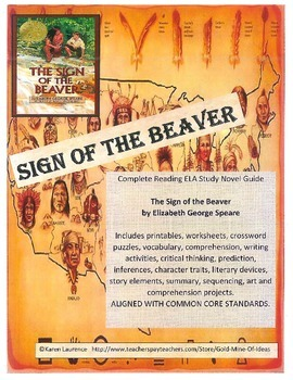 The Sign of the Beaver Reading ELA Study Novel Guide Complete