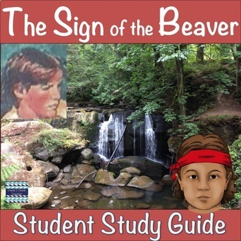 The Sign of the Beaver Student Study Guide
