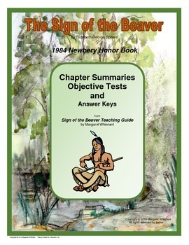 The Sign of the Beaver Chapter Summaries and Objective Tests