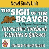 The Sign of the Beaver Unit and Novel Study Interactive Notebook