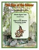 The Sign of the Beaver Whole Book Test (True/False)
