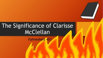 The Significance of Clarisse McClellan in Fahrenheit 451