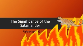 The Significance of the Salamander in Fahrenheit 451