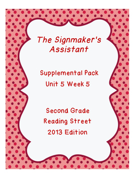 The Signmaker's Assistant, Reading Street Unit 5 Week 5 Resource Pack