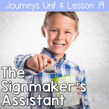The Signmaker's Assistant: Journeys Unit 4 Lesson 19 Supplemental Resources