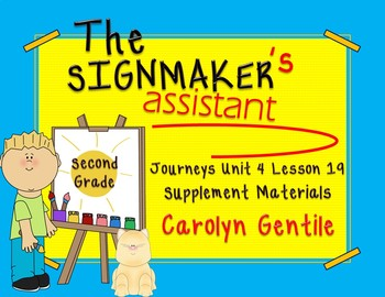 The Signmaker's Assistant Journeys Unit 4 Lesson 19 2nd Gr. Supplement Materials
