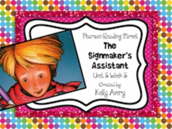 2nd Grade Reading Street The Signmaker's Assistant 5.5