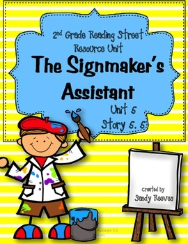 The Signmaker's Assistant Reading Street 2nd Grade Unit 5 Story 5 CCSS