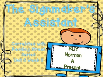 The Signmaker's Assistant {Reading Street Series Grade 2}