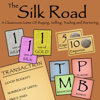 The Silk Road - A Classroom Game