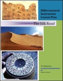 The Silk Road Differentiated Instruction Lesson Plan