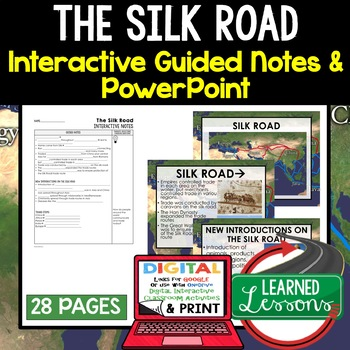 The Silk Road Guided Notes and PowerPoints, Interactive Notebooks, Google