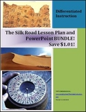 The Silk Road Lesson Plan & PowerPoint Bundle