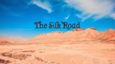 The Silk Road Presentation for Distance Learning