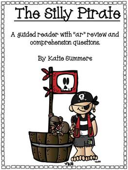 """The Silly Pirate: A Guided Reader with review of the """"ar"""" chunk"""