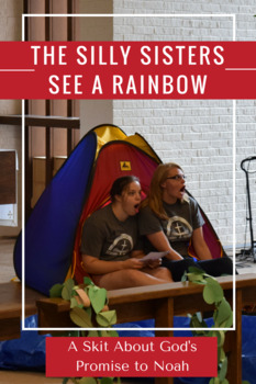 The Silly Sisters See a Rainbow Skit - A Skit about God's Promise to Noah