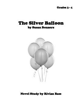 The Silver Balloon Novel Study